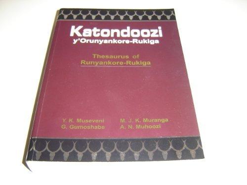 9789970252275: Katondoozi y'Orunyankore - Rukiga / Thesaurus of Runyankore - Rukiga Language