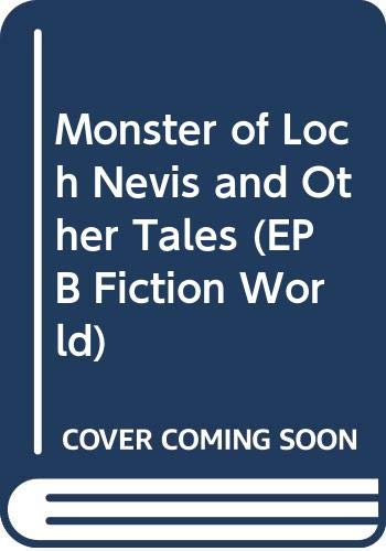 Monster of Loch Nevis and Other Tales: D'Astugues, M.E.