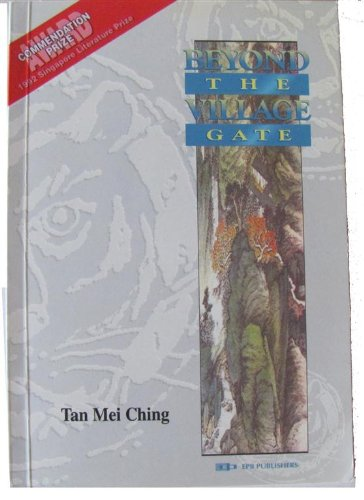Beyond the village gate: Mei Ching Tan