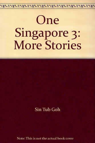 One Singapore 3: More Stories: Goh Sin Tub