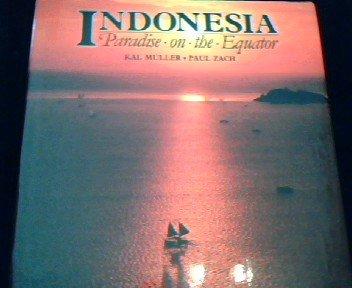 9789971400019: Indonesia: Paradise on the Equator