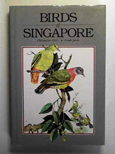 Birds of Singapore: Christopher Hails
