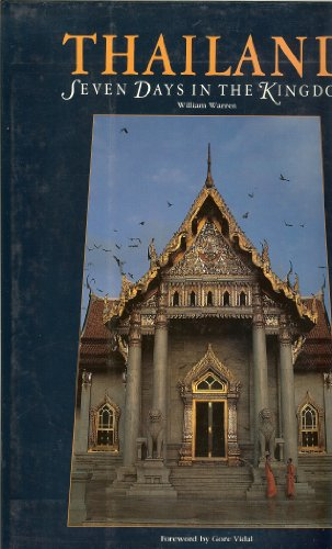 Thailand: Seven Days in the Kingdom: Times Editions (Singapore)