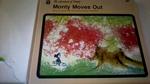 Monty moves out: Story (The Adventures of: Wee, Jessie