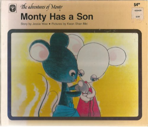 Monty has a son: Story (The Adventures: Jessie Wee