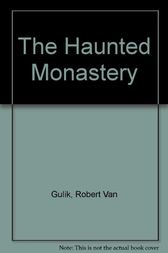 9789971490638: The haunted monastery : a Chinese detective story : with eight illustrations drawn by the author in Chinese style