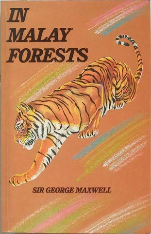 In Malay Forests: Maxwell, Sir George