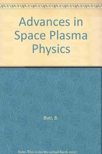 9789971500160: Advances in Space Plasma Physics