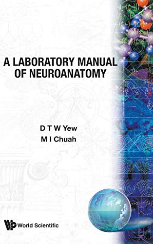 9789971501020: A Laboratory Manual of Neuroanatomy