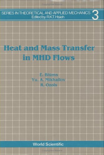 9789971501129: Heat and Mass Transfer in Mhd Flows (Theoretical and Applied Mechanics)