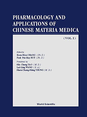 Pharmacology and Applications of Chinese Materia Medica: H.M. Chang