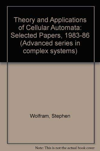 9789971501242: Theory and Application of Cellular Automata (Advanced Series on Complex Systems, Volume 1)