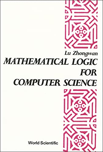 Mathematical Logic for Computer Science (World Scientific