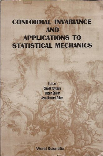 9789971506063: Conformal Invariance and Applications to Statistical Mechanics