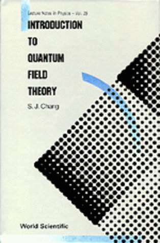 9789971506278: Introduction to Quantum Field Theory (World Scientific Lecture Notes in Physics)
