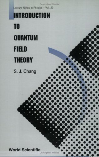 9789971506810: Introduction to Quantum Field Theory (World Scientific Lecture Notes in Physics, V. 29.)