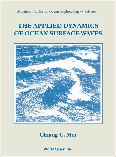 9789971507732: Applied Dynamics of Ocean Surface Waves (Advanced Series on Ocean Engineering)