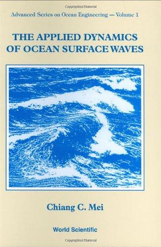 9789971507893: Applied Dynamics of Ocean Surface Waves (Advanced Series on Ocean Engineering)