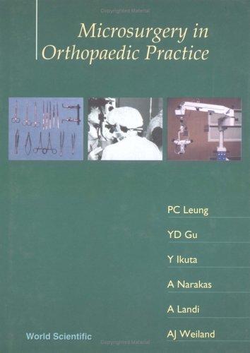 Microsurgery in Orthopedic Practice: Y. D. Gu;