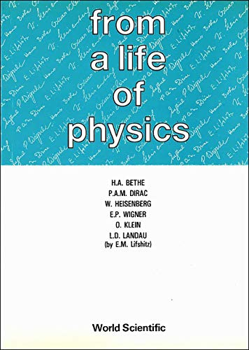 9789971509378: From A Life Of Physics