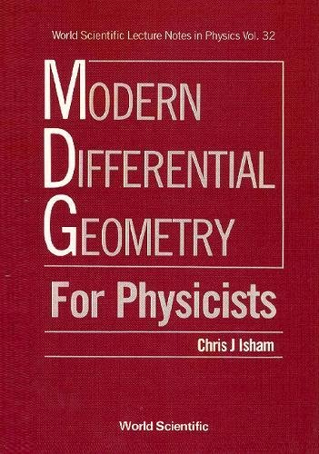9789971509569: Modern Differential Geometry for Physicists