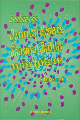 9789971509651: Lectures on Dynamical Systems, Structural Stability and Their Applications