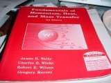 Fundamentals of Momentum, Heat, and Mass Transfer: JAMES R. WELTY,