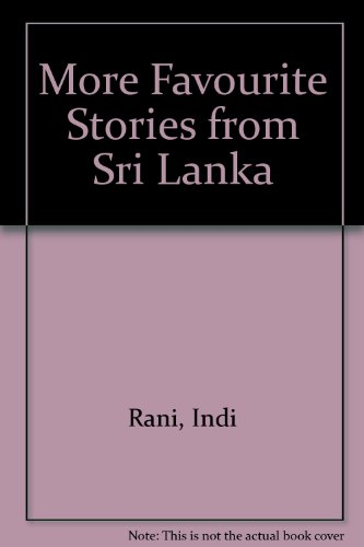 9789971640408: More Favourite Stories from Sri Lanka (Favourite stories series)