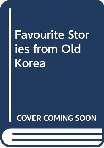 9789971640422: Favourite Stories from Old Korea