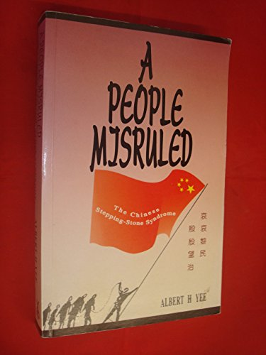 A People Misruled - The Chinese Stepping-Stone Syndrome