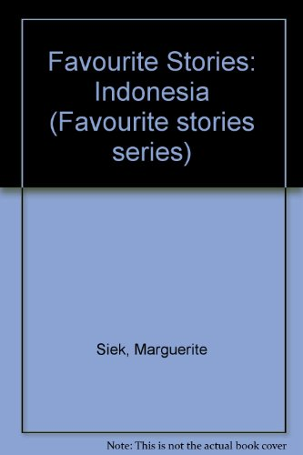 9789971644291: Favourite Stories: Indonesia (Favourite stories series)