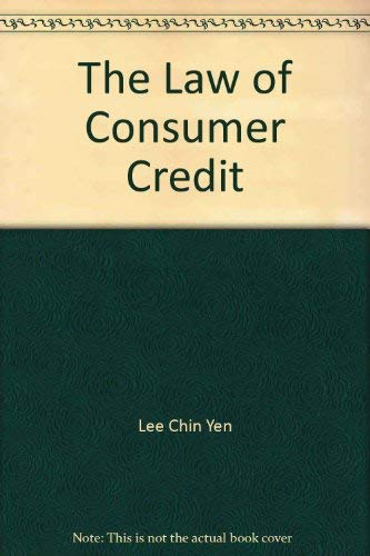 The Law of Consumer Credit: Yen, Lee Chin