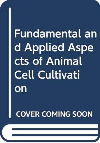 Fundamental and Applied Aspects of Animal Cell: Harbour C., Phillips,