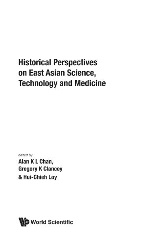Historical perspectives on east asian science, technology and medicine: Clancey, Gregory K.