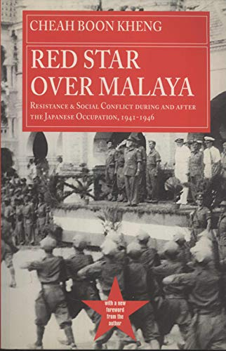 9789971692742: Red Star Over Malaya: Resistance And Social Conflict During And After The Japanese Occupation