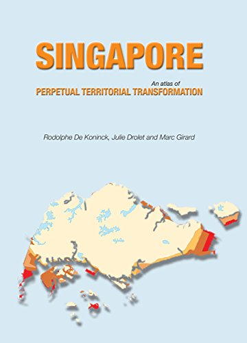 9789971693978: Singapore: An Atlas of Perpetual Territorial Transformation