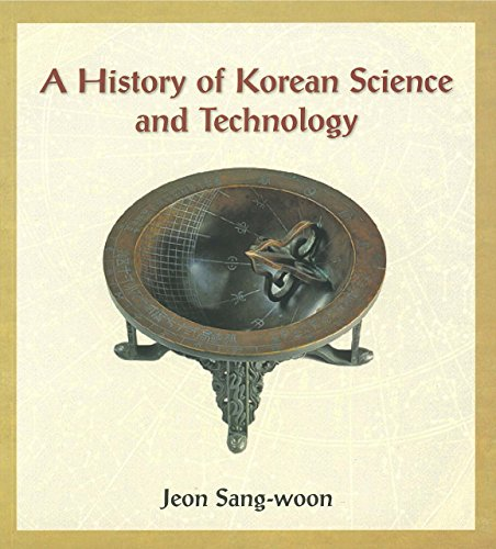 A History of Korean Science and Technology (Paperback): Sang-woon Jeon