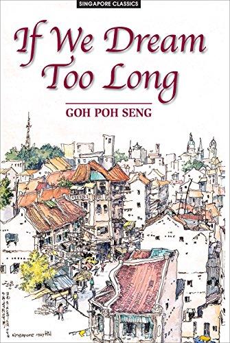 If We Dream Too Long: Seng, Goh Poh