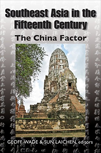 9789971694487: Southeast Asia in the Fifteenth Century: The China Factor