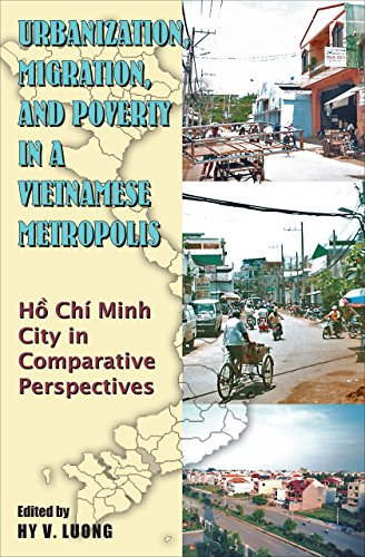 9789971694555: Urbanization, Migration and Poverty in a Vietnamese Metropolis: Ho Chi Minh in Comparative Perspective