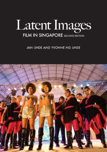 Latent Images: Film in Singapore (Paperback): Editor Jan Uhde, Yvonne Ng Uhde