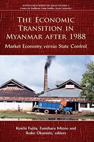 9789971694616: The Economic Transition in Myanmar after 1988: Market Economy versus State Control (Kyoto Cseas Series on Asian Studies)