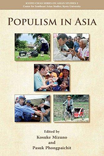 Populism in Asia (Kyoto Cseas Series in: Editor-Kosuke Mizuno; Editor-Pasuk