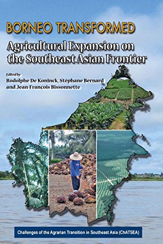 9789971695446: Borneo Transformed: Agricultural Expansion on the Southeast Asian Frontier (Challenges of the Agrarian Transition in Southwest Asia (Chatsea))