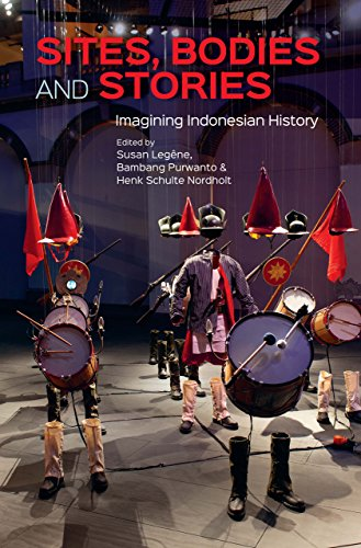 9789971698577: Sites, Bodies and Stories: Imagining Indonesian History
