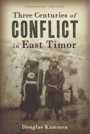 9789971698751: Three Centuries of Conflict in East Timor