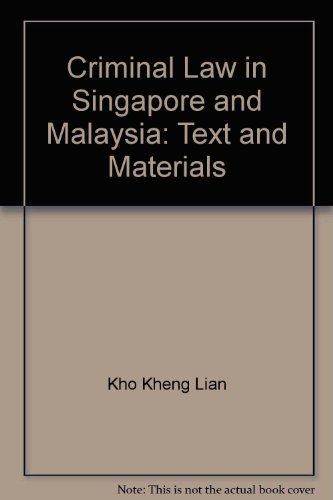 9789971700690: Criminal Law in Singapore and Malaysia: Text and Materials