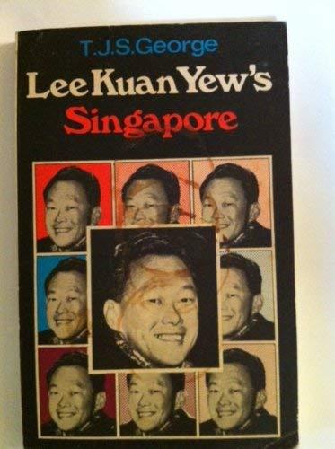 9789971712150: Lee Kuan Yews Singapore