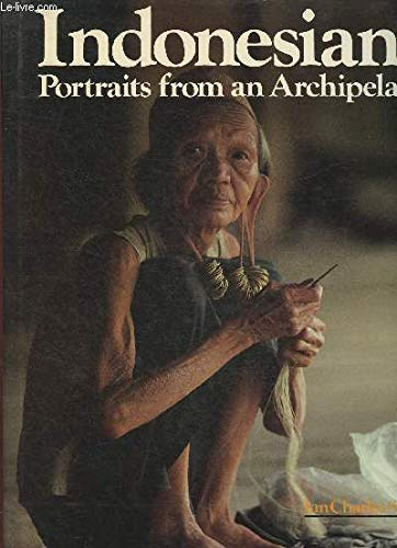 9789971837723: Indonesians, portraits from an archipelago