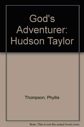 Gods Adventurer (9971837773) by Taylor, Hudson; Thompson, Phyllis